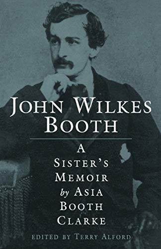9781578062256: John Wilkes Booth: A Sister's Memoir
