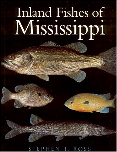 9781578062461: Inland Fishes of Mississippi