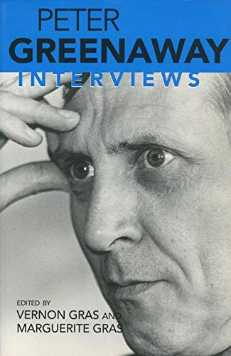 Peter Greenaway: Interviews (Conversations With Filmmakers)