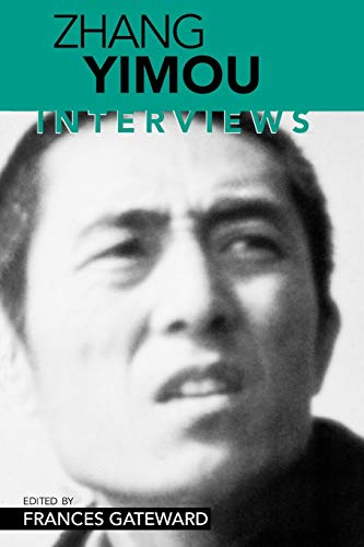 9781578062621: Zhang Yimou: Interviews (Conversations With Filmmakers)