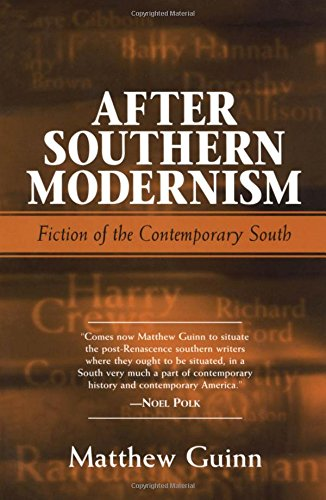 9781578062720: After Southern Modernism: Fiction of the Contemporary South
