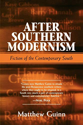 9781578062737: After Southern Modernism: Fiction of the Contemporary South