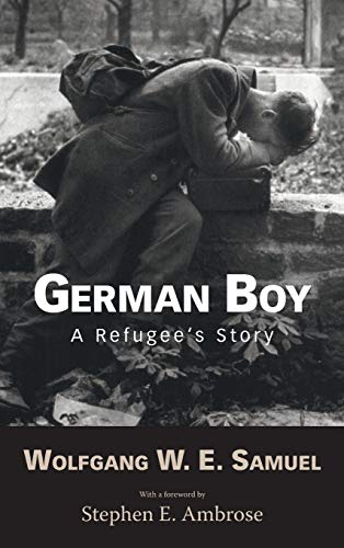 9781578062744: German Boy: A Refugee's Story (Willie Morris Books in Memoir and Biography)