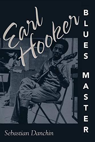 Earl Hooker, Blues Master (American Made Music): Danchin, Sebastian