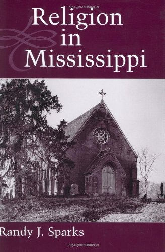 RELIGION IN MISSISSIPPI. Heritage of Mississippi Series; Volume II.
