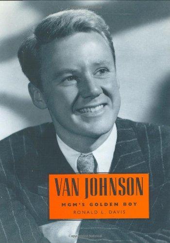 9781578063772: Van Johnson: MGM's Golden Boy (Hollywood Legends Series)