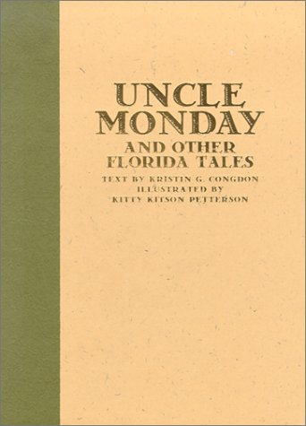 9781578063840: Uncle Monday and Other Florida Tales