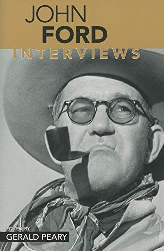 9781578063970: John Ford: Interviews (Conversations With Filmmakers)
