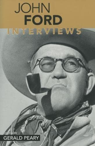 9781578063987: John Ford: Interviews (Conversations with Filmmakers (Paperback))