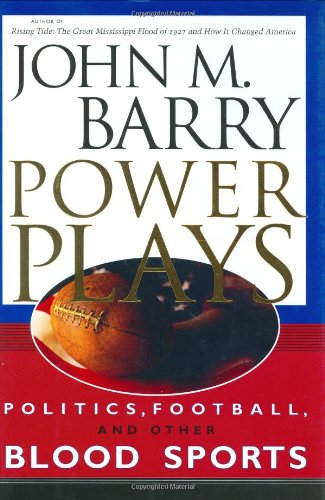 9781578064045: Power Plays: Politics, Football, and Other Blood Sports