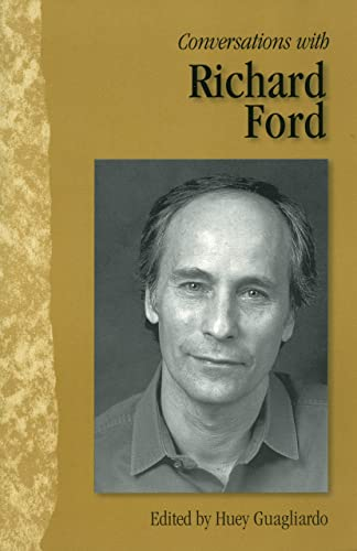Conversations with Richard Ford (Literary Conversations Series): Ned Stuckey-French