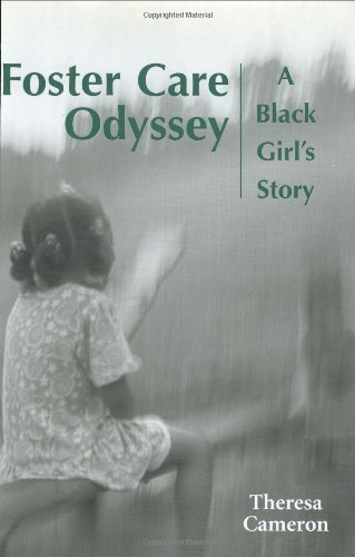 Foster Care Odyssey: A Black Girls Story (Willie Morris Books in Memoir and Biography): Theresa ...