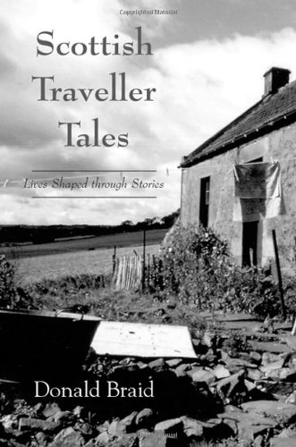 9781578064502: Scottish Traveller Tales: Lives Shaped through Stories