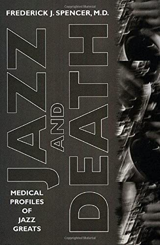 9781578064533: Jazz and Death: Medical Profiles of Jazz Greats (American Made Music Series)