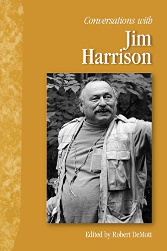 Conversations with Jim Harrison (Literary Conversations)