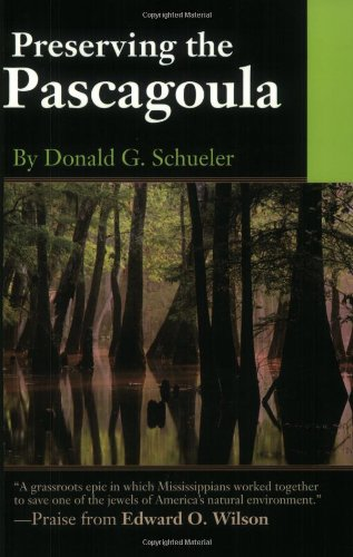 9781578064663: Preserving the Pascagoula