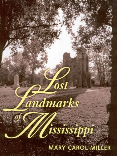 LOST LANDMARKS OF MISSISSIPPI.