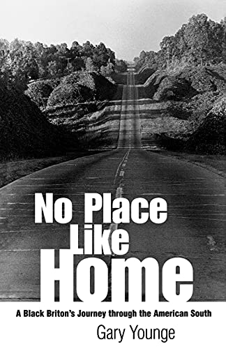 9781578064885: No Place Like Home: A Black Briton's Journey Through the American South