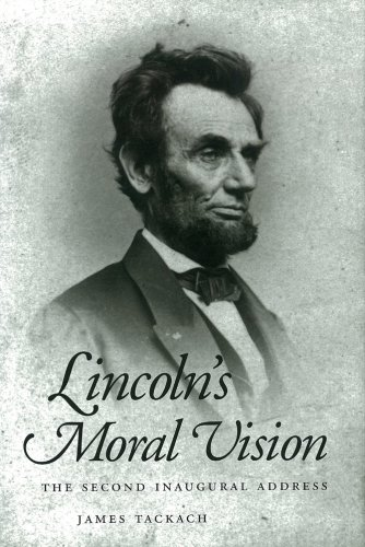 9781578064953: Lincoln's Moral Vision: The Second Inaugural Address