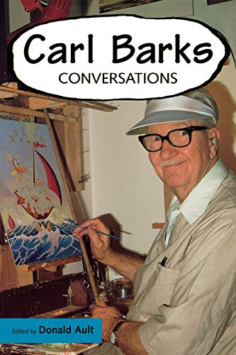 9781578065011: Carl Barks: Conversations (Conversations with Comic Artists Series)
