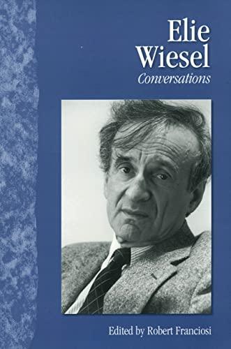9781578065035: Elie Wiesel: Conversations (Literary Conversations Series)