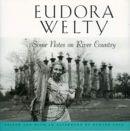 Some Notes on River Country: Welty, Eudora