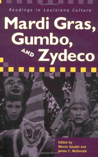 9781578065301: Mardi Gras, Gumbo, and Zydeco: Readings in Louisiana Culture