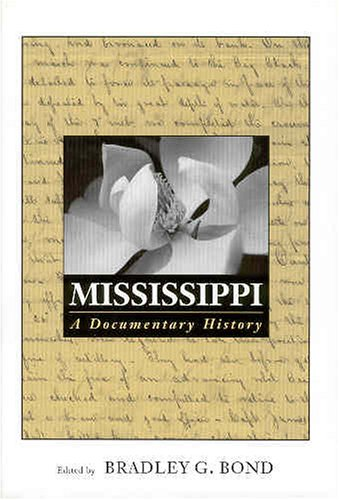9781578065417: Mississippi: A Documentary History