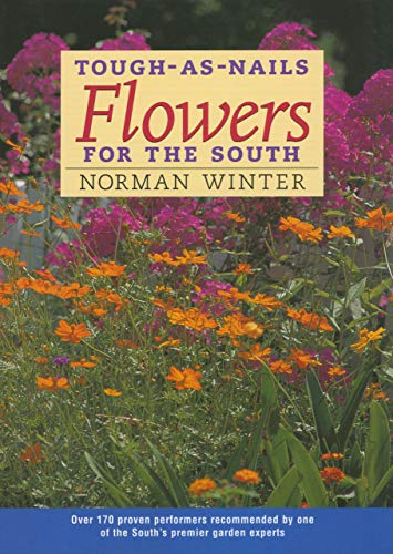 9781578065431: Tough-as-Nails Flowers for the South