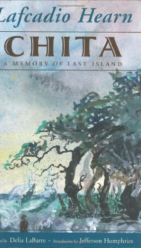 9781578065585: Chita: A Memory of Last Island (Banner Books Series)