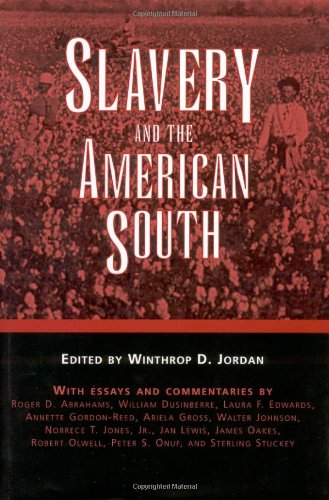 9781578065813: Slavery and the American South (Chancellor Porter L. Fortune Symposium in Southern History)