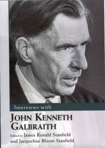 9781578066100: Interviews with John Kenneth Galbraith (Conversations With Public Intellectuals Series)