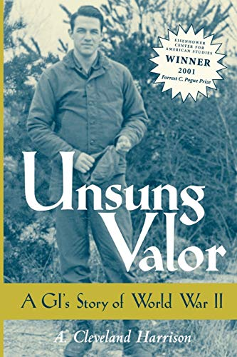 9781578066155: Unsung Valor: A GI's Story of World War II