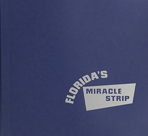 9781578066261: Florida's Miracle Strip: From Redneck Riviera to Emerald Coast