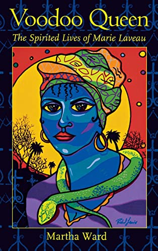 VOODOO QUEEN; THE SPIRITED LIVES OF MARIE LAVEAU. [Voudou Queen.]