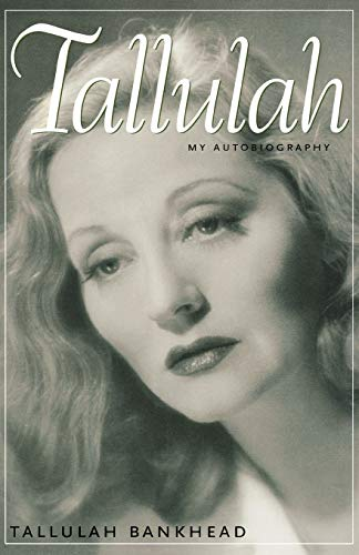 9781578066353: Tallulah: My Autobiography (Southern Icons Series)