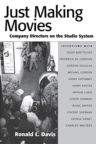 9781578066919: Just Making Movies: Company Directors on the Studio System