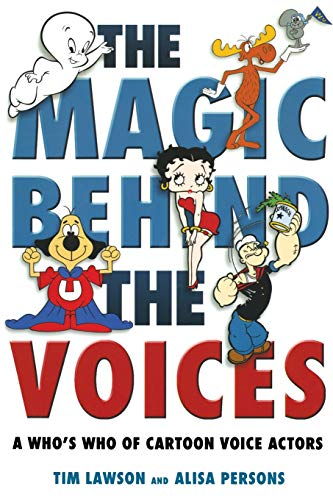 9781578066964: The Magic Behind the Voices: A Who's Who of Cartoon Voice Actors