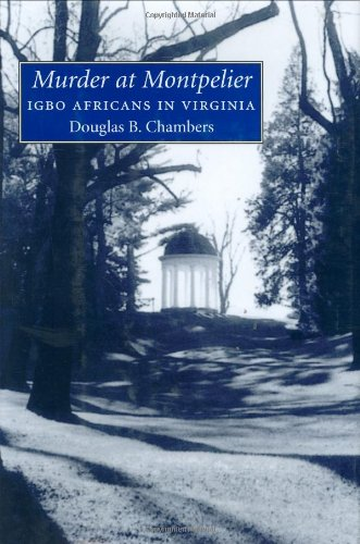 9781578067060: Murder at Montpelier: Igbo Africans in Virginia