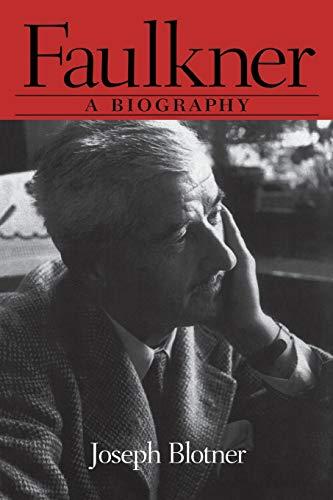 9781578067329: Faulkner: A Biography: 1