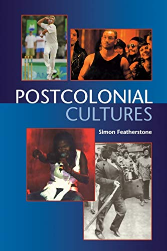 Postcolonial Cultures: Simon Featherstone