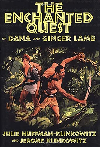 9781578067961: The Enchanted Quest of Dana and Ginger Lamb
