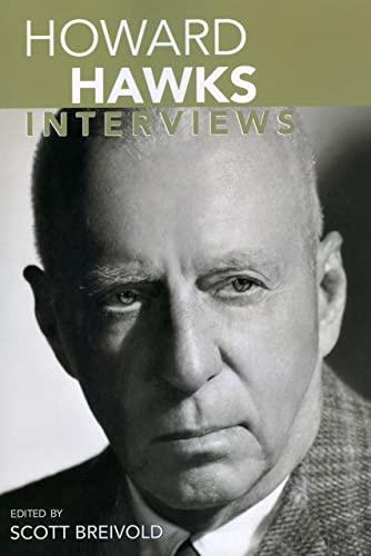 9781578068333: Howard Hawks: Interviews (Conversations with Filmmakers Series)