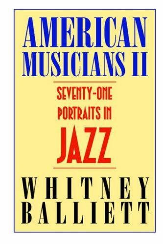 9781578068340: American Musicians II: Seventy-one Portraits in Jazz