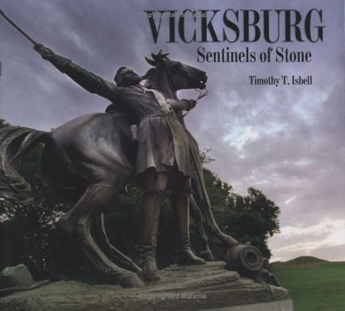 9781578068401: Vicksburg: Sentinels of Stone