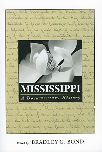 9781578068432: Mississippi: A Documentary History