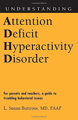 Understanding Attention Deficit Hyperactivity Disorder (Understanding Health And Sickness): ...