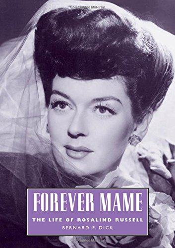 9781578068906: Forever Mame: The Life of Rosalind Russell (Hollywood Legends Series)
