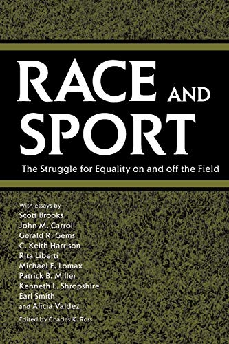 9781578068975: Race and Sport: The Struggle for Equality on and off the Field (Chancellor Porter L. Fortune Symposium in Southern History S)