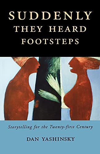 9781578069279: Suddenly They Heard Footsteps: Storytelling for the Twenty-first Century